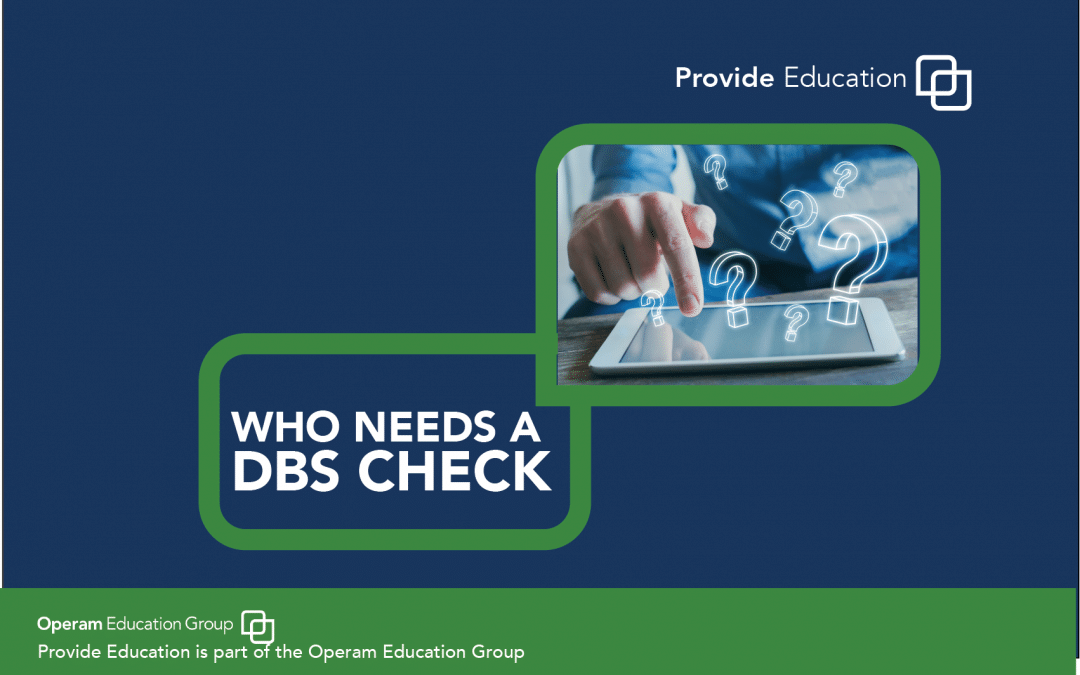 Who Needs A DBS Check
